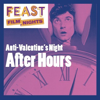 FEAST Film Nights - After Hours