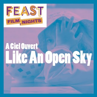 Like An Open Sky Screening
