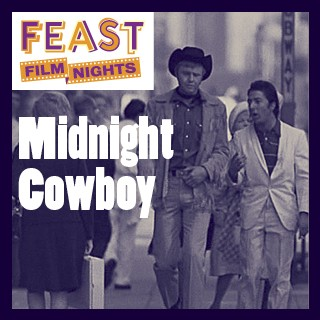 FEAST FIlm Midnight Cowboy Screening
