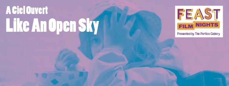 Like an Open Sky Screening
